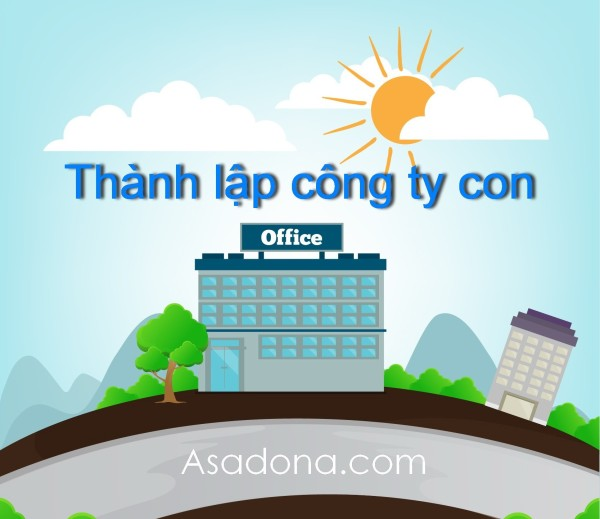 all nen thanh lap cong ty con